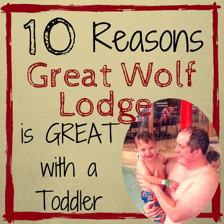 10 Reasons Great Wolf Lodge is GREAT with a Toddler #GreatWolfLodge #Travel #Toddler