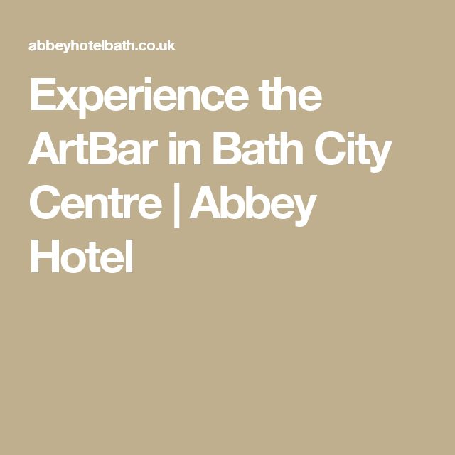 Experience the ArtBar in Bath City Centre | Abbey Hotel