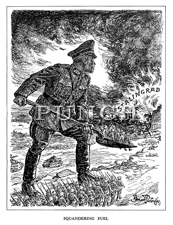 Squandering Fuel. (a German general shovels more soldiers into the burning Stalingrad couldron) - Punch magazine, 1942. Cartoon by Bernard Partridge