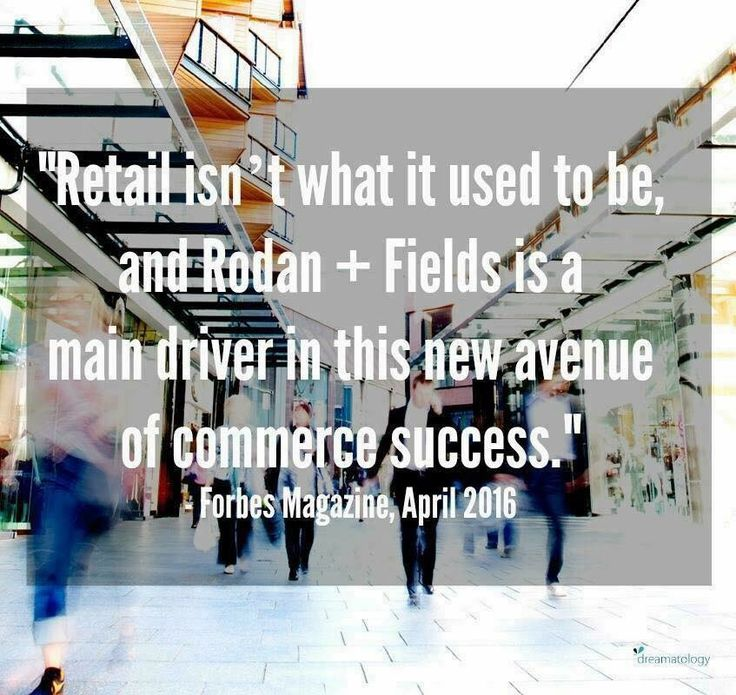 """Rodan + Fields had 233 Million Media impressions in 2015, our company sales volume was over 600 million in 2015, and we were published AGAIN in Forbes magazine this week!!!! SO PROUD that Forbes validates what we already knew... """"Rodan + Fields is increasingly rising to become one of the most well respected skincare companies in the world."""" If you want a piece of a multi-billion dollar industry with products that are in nearly every major magazine and a business model tha"""