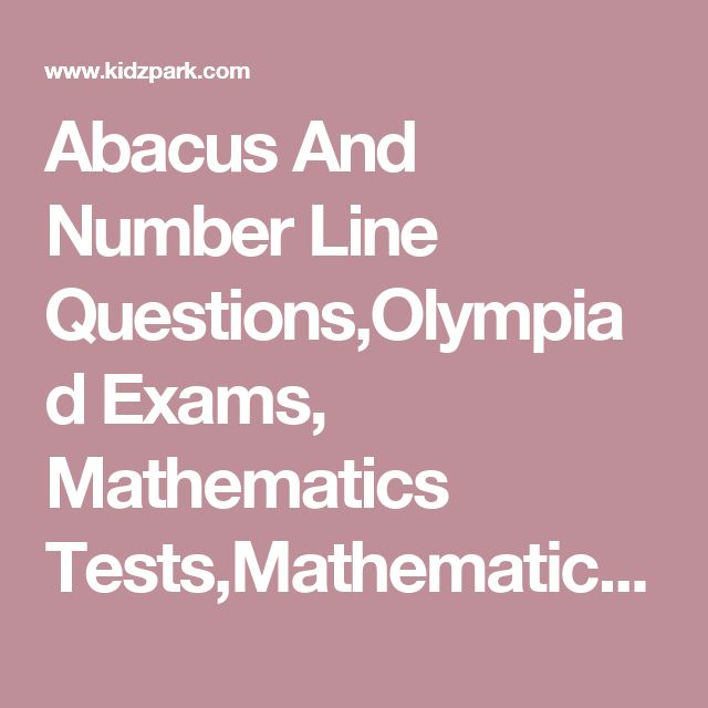 Abacus And Number Line Questions,Olympiad Exams, Mathematics Tests,Mathematical Olympiad Problems