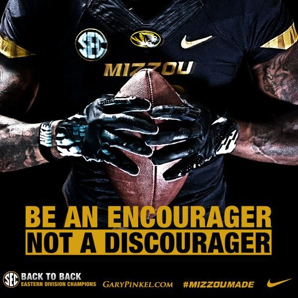 "Coach Pinkel says, ""Be an Encourager"" ~ Check this out too ~ SEC Football Stores from RollTideWarEagle.com.  #SEC #CFB #Mizzou"