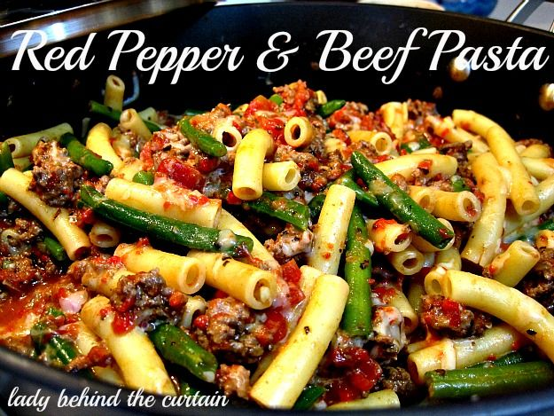 Lady Behind The Curtain - Red Pepper & Beef Pasta. This sounds delicious! Use Roasted Red Pepper sauce and tu4key Italian sausage, add fresh green beans