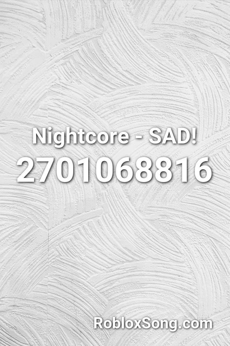 Aesthetic Depressing Songs Roblox Id