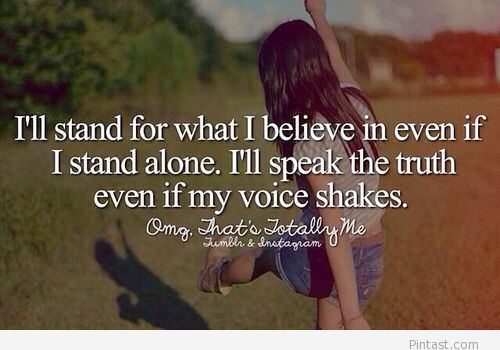 Even if I stand alone.