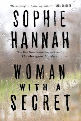 Nicki Clements has secrets, just like anybody else... | Woman with a Secret by Sophie Hannah