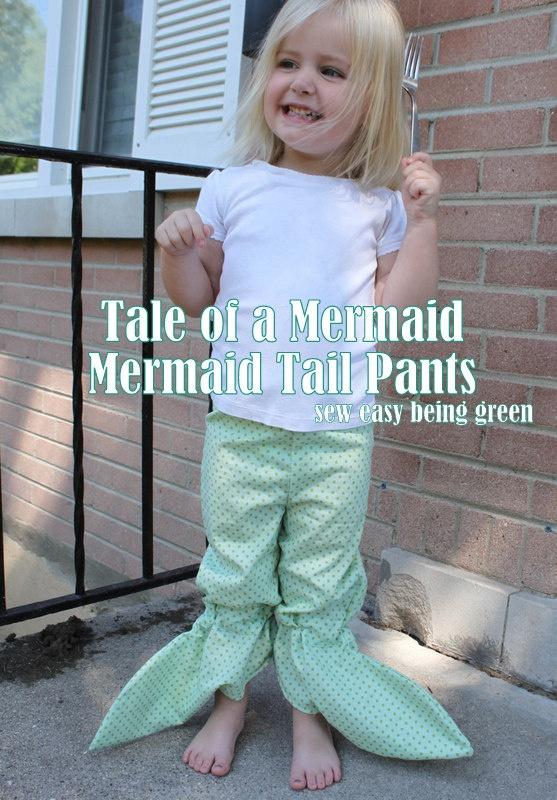 sew easy being green: Mermaid Tail... the tale of a mermaid pants!