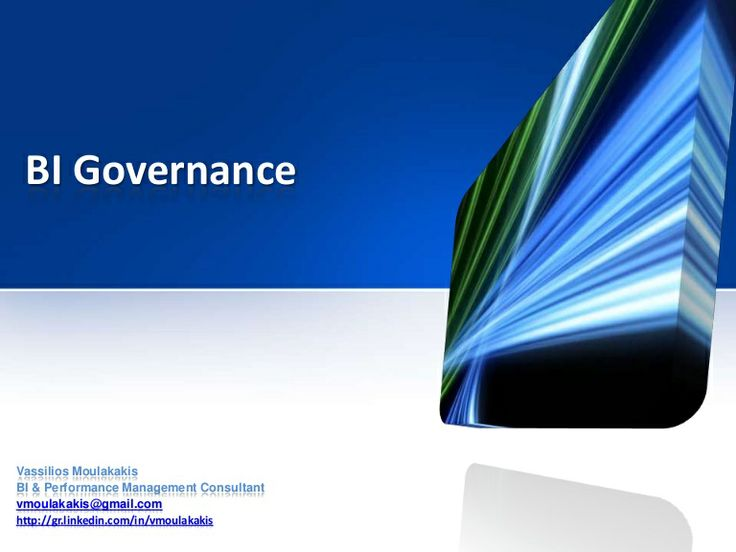 Bi governance v moulakakis by Vassilios Moulakakis via slideshare