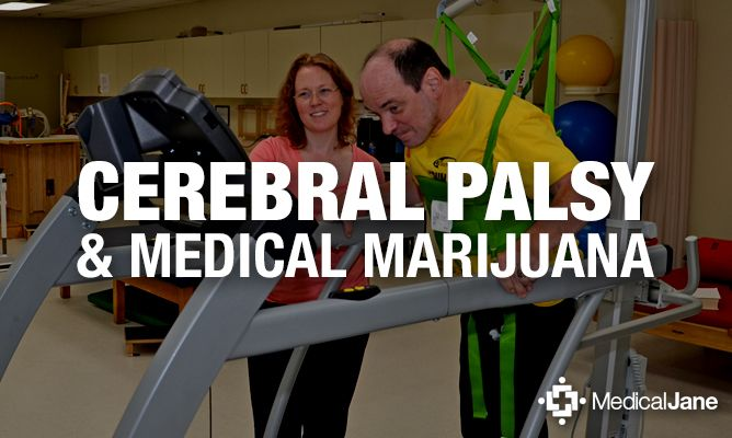 Cannabis Classroom: Cerebral Palsy And Medical Marijuana ~ What Is Cerebral Palsy (CP)? Cerebral palsy (CP) is a disease caused by disordered brain development , generally developed by the age of 3.