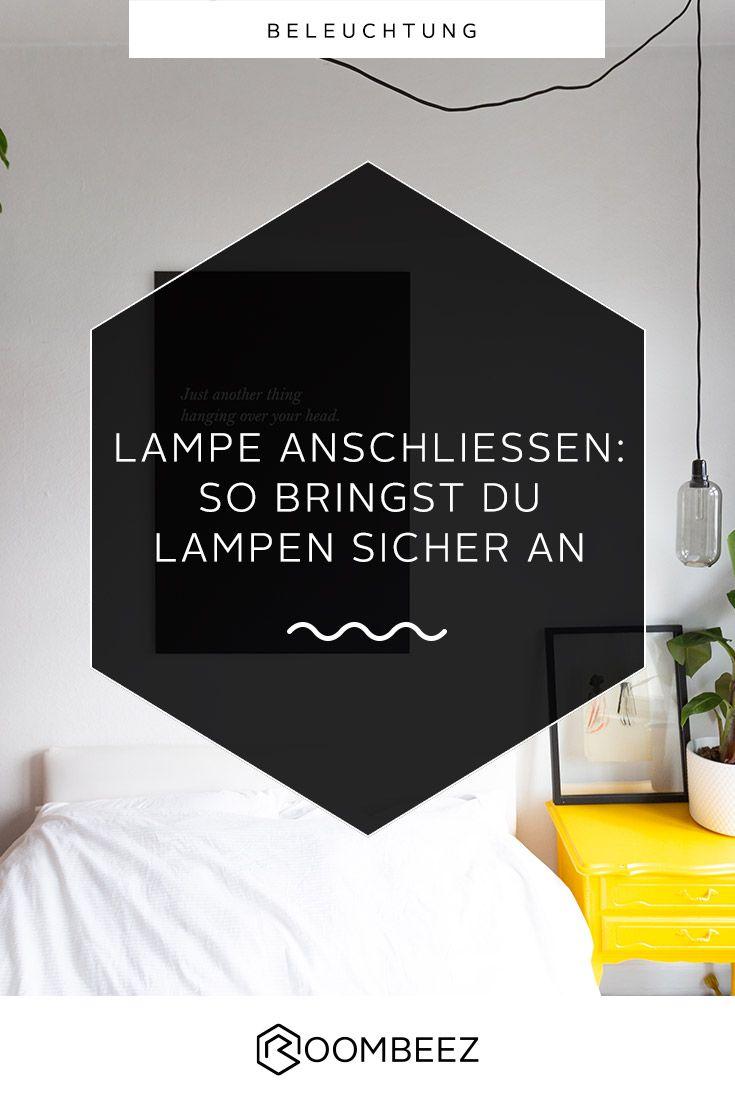 Deckenlampe Selber Bauen Anleitung : lampe anschlie en schritt f r schritt anleitung lampe ~ Watch28wear.com Haus und Dekorationen