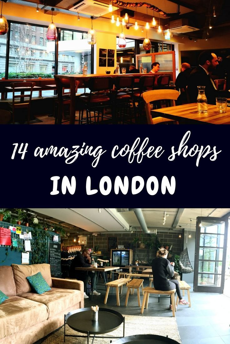 14 amazing coffee shops in London - with good wifi, tasty food and chilled vibes, you could stay here allll day!
