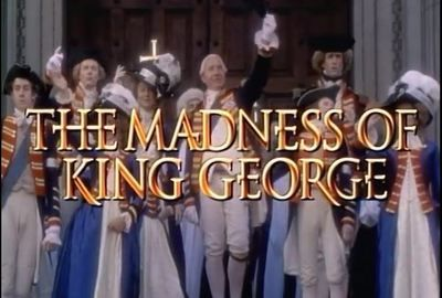 The Madness of King George is a drama adapted by Alan Bennett from his own play, The Madness of George III.  It is directed by Nicholas Hytner and stars Nigel Hawthorne, Helen Mirren, Ian Holm, Amanda Donohoe, Rupert Graves, and Rupert Everett.