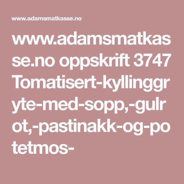 www.adamsmatkasse.no oppskrift 3747 Tomatisert-kyllinggryte-med-sopp,-gulrot,-pastinakk-og-potetmos-
