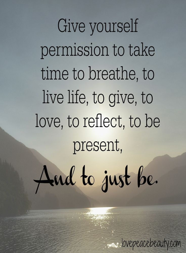 Quotes Of Inspiration Take Time to Br...