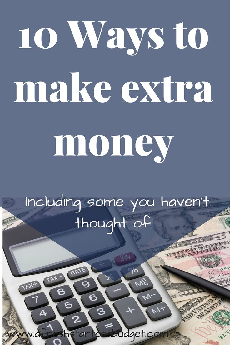 Ways to make extra money when your broke. (Including ways you haven't thought of)
