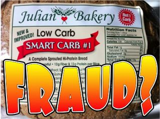 Julian Bakery Customer Tests Low-Carb Bread Claims, Requests They 'Immediately Cease Sales' « Jimmy Moore's Livin' La Vida Low Carb Blog.   Many thanks to my friend ,Jan, blogging at... {jancooks.blogspot.com} for alerting me to this fraud.