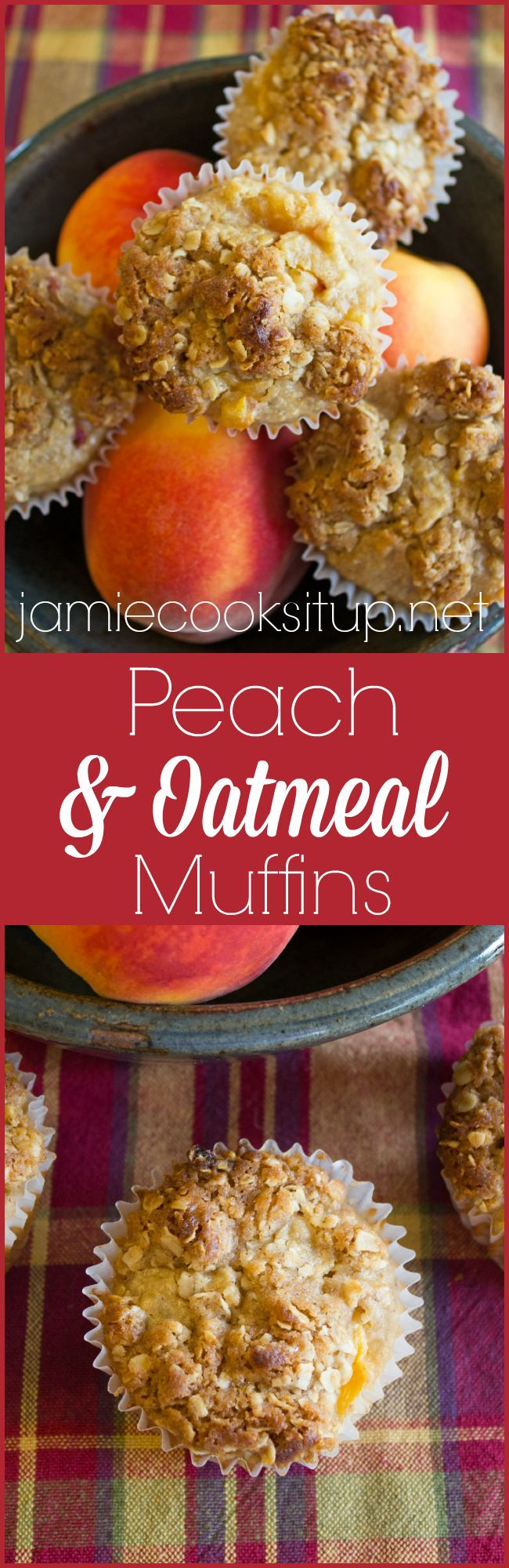 Peach and Oatmeal Muffins Jamie Cooks It Up!