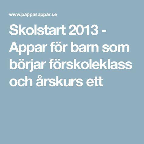 Skolstart 2013 - Appar för barn som börjar förskoleklass och årskurs ett