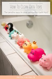 2 Surefire Ways To Disinfect U0026 Clean Bath Toys