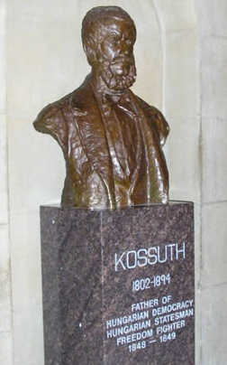 "Louis Kossuth (19 September 1802 – 20 March 1894) was a Hungarian lawyer, journalist, politician and Regent-President of the Kingdom of Hungary during the revolution of 1848–49. He was widely honored during his lifetime, including in the United Kingdom and the United States, as a freedom fighter and antecedent of democracy in Europe. His bronze bust can be found in the United States Capitol with the inscription: ""Father of Hungarian Democracy, Hungarian Statesman, Freedom Fighter…"