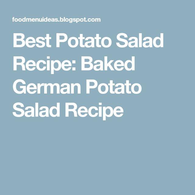 Best Potato Salad Recipe: Baked German Potato Salad Recipe