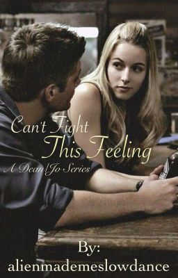 Can't Fight This Feeling - Dean/Jo Supernatural Highschool AU #wattpad #fanfiction
