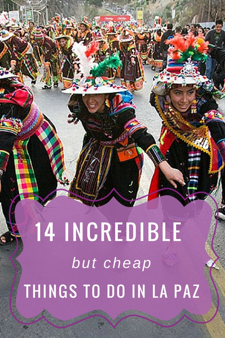 14 Incredible (But Cheap) Things To Do In La Paz, Bolivia http://www.lapazlife.com/14-incredible-but-cheap-things-to-do-in-la-paz/