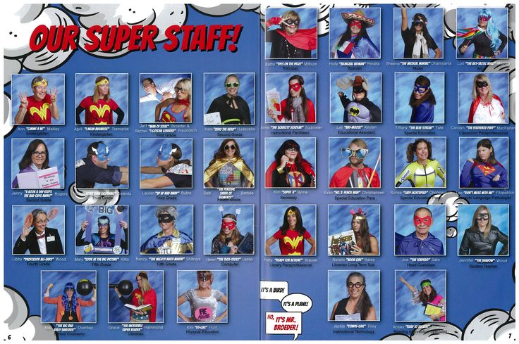 A SUPERHERO theme is Fun for a school yearbook! Our teachers really got into character and the students Loved it!