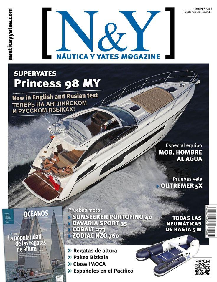 N&Y #Náutica y #Yates Magazine 7. La popularidad de las regatas de altura. IMOCA. No hay cambio al monotipo. Expedición Pakea Bizkaia. Regreso a casa desde la Antártida. Noticias. Tecnología. La evolución de la clase IMOCA.