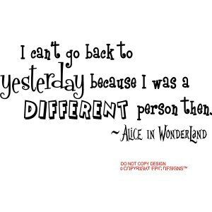 alice in wonderland quote that i want as a tattoo eventually