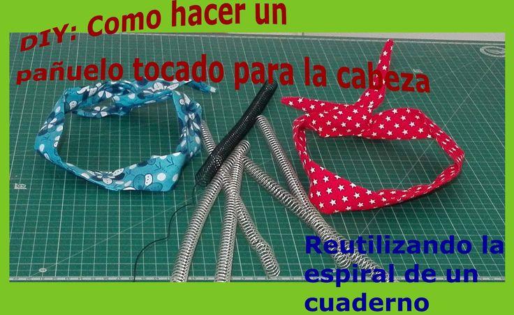 DIY: Como hacer un pañuelo tocado para la cabeza reutilizando la espiral de un cuaderno  www.delaluzdelsol.com Aquí os enseñamos como hacer un bonito pañuelo de estilo tocado para la cabeza, con un trozo de tela y la espiral de un cuaderno viejo.