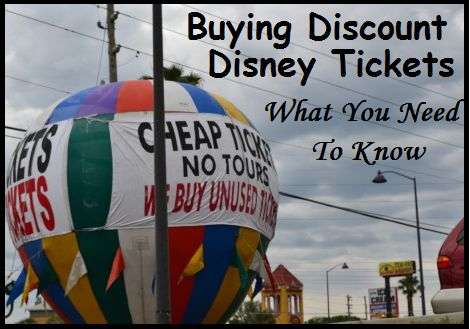 Discount Disney Tickets: What You Need to Know - Disney Insider Tips