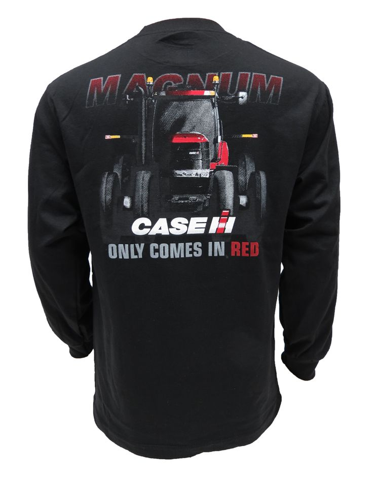 Case IH Magnum `Only Comes in Red` On Black L/S Tee Shirt