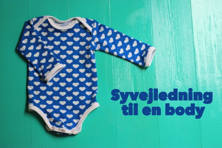 LaRaLiL: Free sewing instruction & pattern to a baby body suit