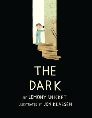 The Dark: An Illustrated Meditation on Overcoming Fear from Lemony Snicket and Jon Klassen | Brain Pickings
