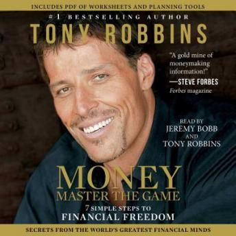 MONEY Master the Game: Simple Steps to Financial Freedom, Tony Robbins