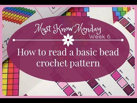 Must Know Monday (8/22/16) Bead Crochet : Week 6 (How to read a Bead Crochet pattern) - YouTube