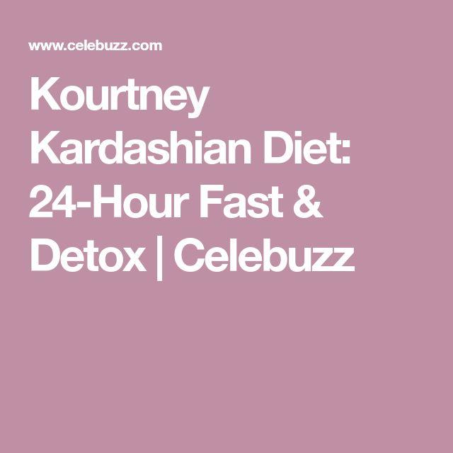 Kourtney Kardashian Diet: 24-Hour Fast & Detox | Celebuzz