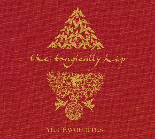 Yer Favourites 2005 The Tragically Hip Classic rock