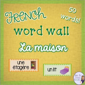 Do you want an easy way to help reinforce French house and home vocabulary with your beginners?   These word wall cards are perfect for your bulletin board or wall, and they will be a perfect addition to your classroom!  50% off today only!You'll get 50 common nouns with graphics inside cute borders of different colors!