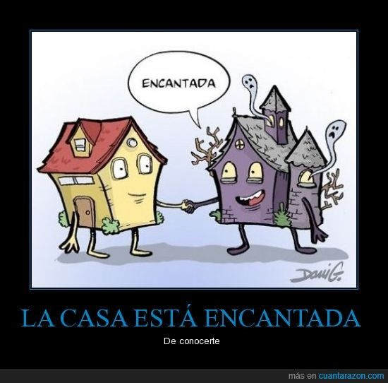 La casa está encantada...¡de conocerte! (estar) (conocer) - Visit http://www.estudiafeliz.com for more fun materials for Spanish teachers and students!
