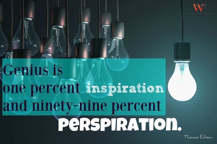 """Genius is one percent inspiration and ninety-nine percent perspiration.""  Thomas Edison   #quoteoftheday #thomasedison #genius #WWLLC #WarmWelcome #WarmWelcomeLLC #quoteoftheday #quoteofthenight #inspirationalquotes #inspiration #inspire #motivationalquotes #motivation #motivate #truth #wordstoliveby"