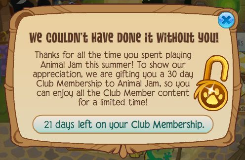 The day they shut down Animal Jam is the day that Pigs GROW wings and start to fly and when birds start to fly EAST for the winter.