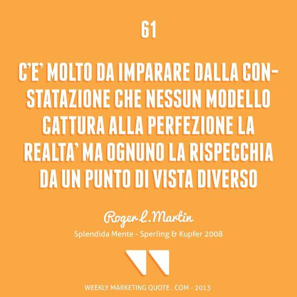 Citazione di Marketing 61: Roger L. Martin - Weekly Marketing Quote