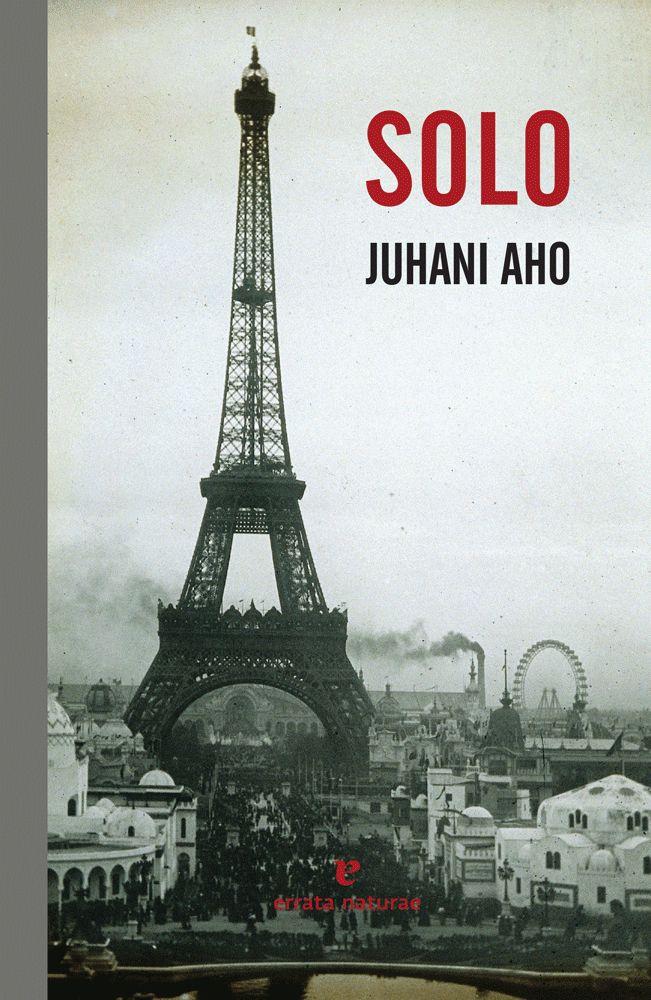 """""""Solo"""" de Juhani Aho. El protagonista de estas páginas, un escritor finlandés que es también maestro rural, pasea por las calles de la mítica ciudad francesa cuando ésta se halla en plena efervescencia, admira la Torre Eiffel, recorre los parques y cafés y trabaja cada día en una de las más famosas bibliotecas del mundo... http://rabel.jcyl.es/cgi-bin/abnetopac?SUBC=BPBU&ACC=DOSEARCH&xsqf99=1901752"""