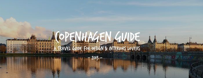 A Copenhagen City Guide for Design Lovers - NordicDesign