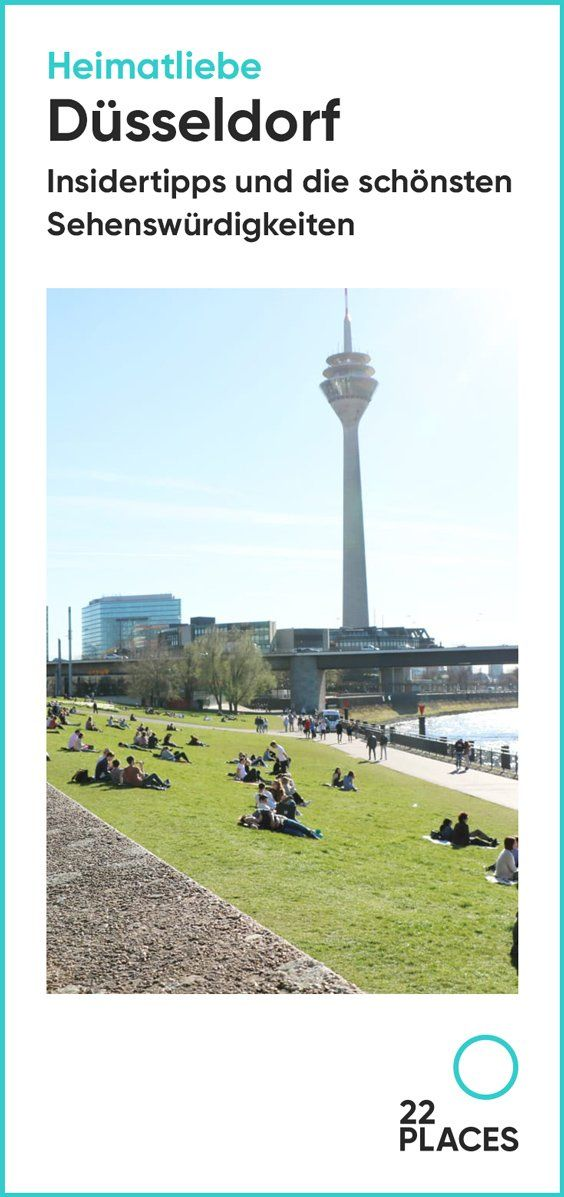 Düsseldorf: Die besten Tipps von zwei echten Insidern