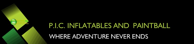 P.I.C. INFLATABLES AND  PAINTBALL - WHERE ADVENTURE NEVER ENDS