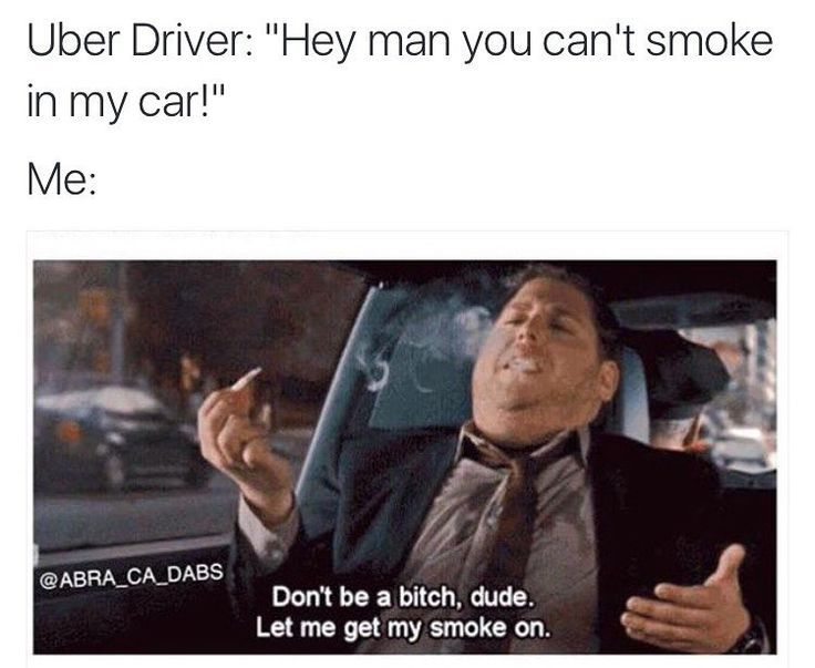 Funny Uber Memes : 196 best weed humor images on pinterest weed humor funny images