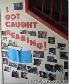 Catch kids reading and add them to a school board to promote good reading habits.